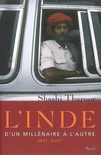 L'Inde : d'un millénaire à l'autre (1947-2007)
