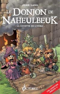 Le donjon de Naheulbeuk, La couette de l'oubli