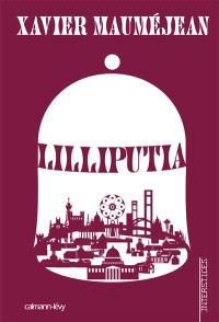 Lilliputia : une tragédie de poche