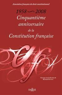 Cinquantième anniversaire de la Constitution française, 1958-2008