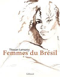 Mulheres : femmes du Brésil