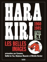 Hara Kiri, les belles images : 1960-1985