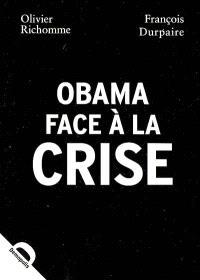 Obama face à la crise : 100 jours pour sauver la planète