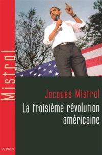 La troisième révolution américaine