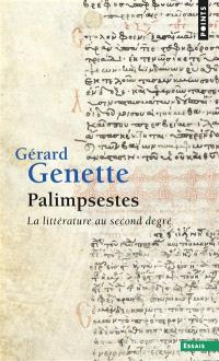 Palimpsestes : la littérature au second degré