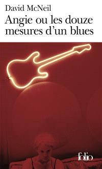 Angie ou Les douze mesures d'un blues