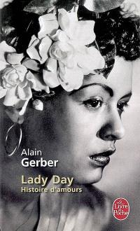 Lady Day : histoire d'amours