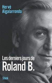 Les derniers jours de Roland B