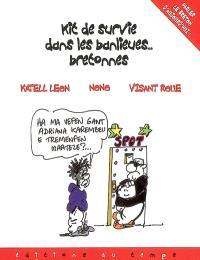 Kit de survie dans les banlieues bretonnes : parler le breton d'aujourd'hui !