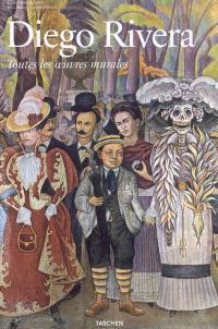 Diego Rivera : toutes les oeuvres murales
