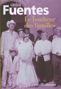 Le bonheur des familles : récits