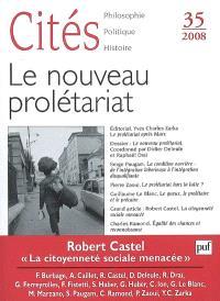 Cités. n° 35, Le nouveau prolétariat