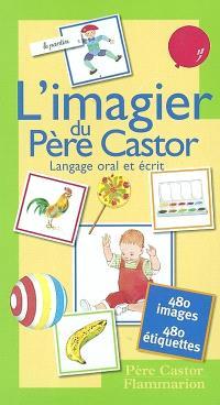Coffret-imagier du Père Castor : langage oral et écrit