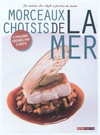 Morceaux choisis de la mer : la cuisine des chefs à portée de main