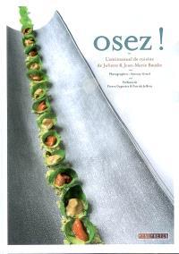 Osez ! : l'antimanuel de cuisine