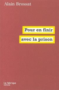 Pour en finir avec la prison : l'état d'exception permanent