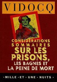 Considérations sommaires sur les prisons, les bagnes et la peine de mort