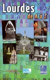 Lourdes de A à Z