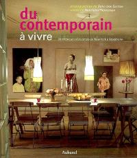 Du contemporain à vivre : 28 intérieurs réinventés, de New York à Stockholm