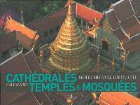 Cathédrales, temples & mosquées