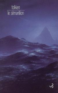 Le Silmarillion : histoire des Silmarils