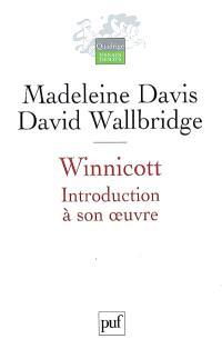 Winnicott : introduction à son oeuvre
