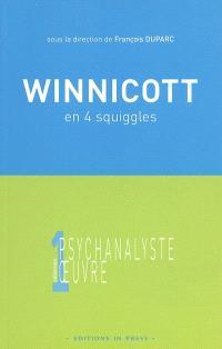 Winnicott en quatre squiggles : colloque d'Annecy, 5 mai 2002, Cercle d'études psychanalytiques des Savoie