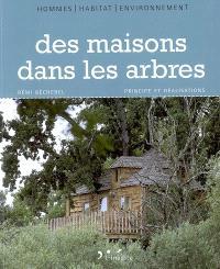 Des maisons dans les arbres : principe et réalisations