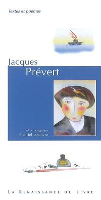 Jacques Prévert : textes et poèmes