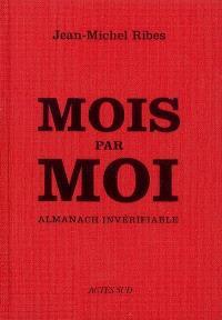 Mois par moi : almanach invérifiable
