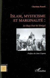 Islam, mysticisme et marginalité : les Baay Faal du Sénégal