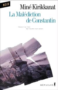 La malédiction de Constantin