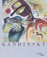 Kandinsky : exposition, Centre Pompidou, 8 avril-10 août 2009