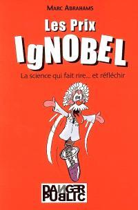 Les prix IgNobel : la science qui fait rire et réfléchir