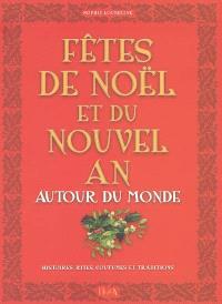 Fêtes de Noël et du Nouvel An autour du monde