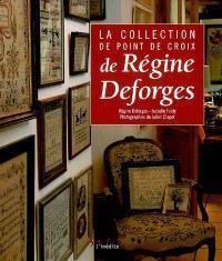 La collection de point de croix de Régine Deforges
