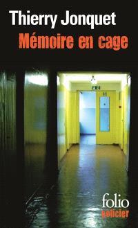 Mémoire en cage