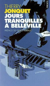 Jours tranquilles à Belleville
