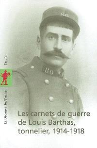 Les carnets de guerre de Louis Barthas, tonnelier : 1914-1918