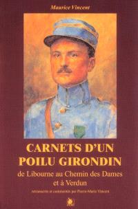 Carnets d'un poilu girondin : de Libourne à Verdun et au chemin des Dames