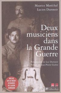 Deux musiciens dans la Grande Guerre