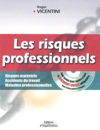 Risques professionnels : tout savoir pour mettre à jour le document unique : risques matériels, accidents du travail, maladies profesionnelles