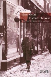L'affaire chocolat