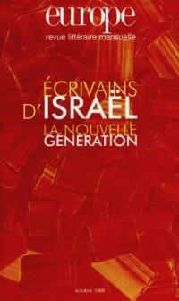 Europe. n° 834, Ecrivains d'Israël : la nouvelle génération