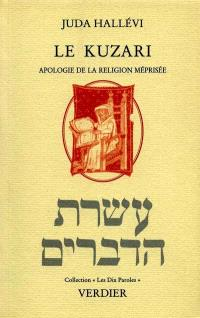 Le Kuzari : apologie de la religion méprisée