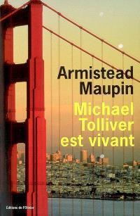 Chroniques de San Francisco. Volume 7, Michael Tolliver est vivant