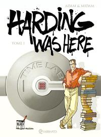 Harding was here. Volume 1
