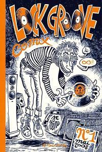 Lock groove comix. Volume 1