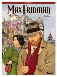 Max Fridman. Volume 5, Sin ilusion