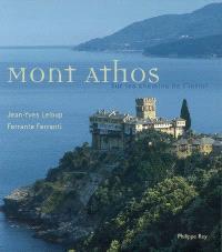 Mont Athos : sur les chemins de l'infini